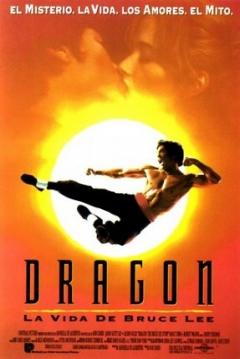 Dragón La Vida de Bruce Lee