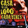 La Casa de los Mil Cadáveres