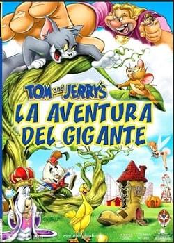 Tom y Jerry la Gigante Aventura