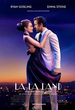 La La Land Una Historia de Amor