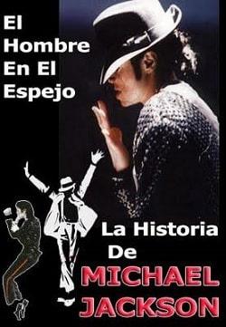 La Historia De Michael Jackson