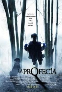 La Profecia 2006